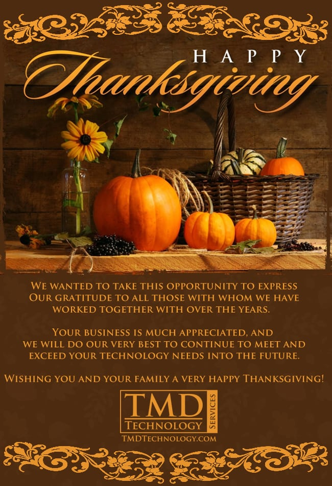 Happy Thanksgiving For Our Family To Yours - TMD ...
